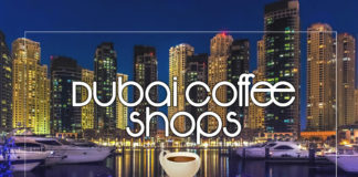 Coffee Shops in Dubai